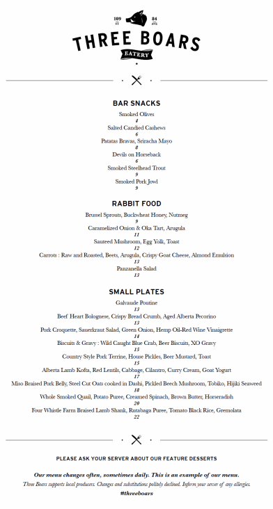 A sample menu from Three Boars Eatery's website. It changes regularly.