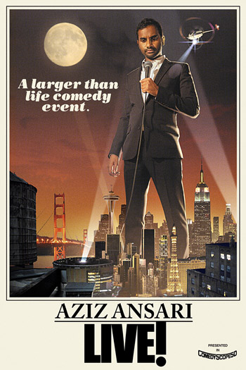 The poster for Aziz Ansari: Live! We were close, but not close enough to the stage to get decent photos of him pretending to do stand up using our phone cameras...so, here's the poster, which I obtained from his website. Aziz, please don't hate me.
