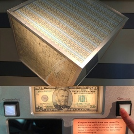 A $1,000,000 cube of $1 bills and I'm really good at picking out real currency vs. counterfeit.