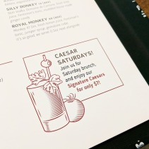 Caesars are on special during Saturday brunch!